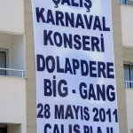 Calis Carnival, Dolapdere Big Gang